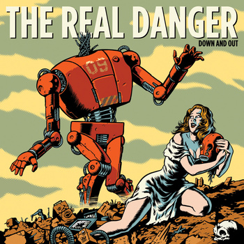 The Real Danger release two new songs