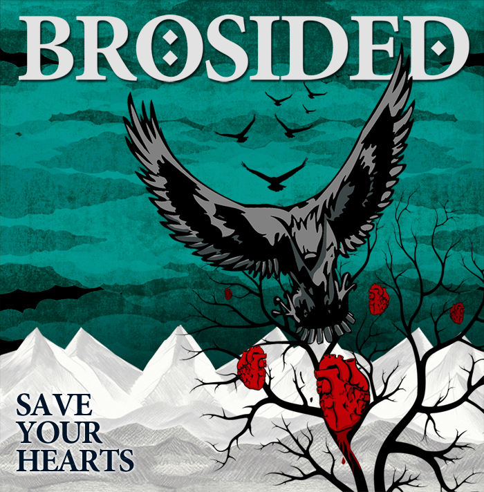 Brosided – Save Your Hearts