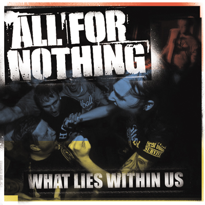 All For Nothing – What Lies Within Us