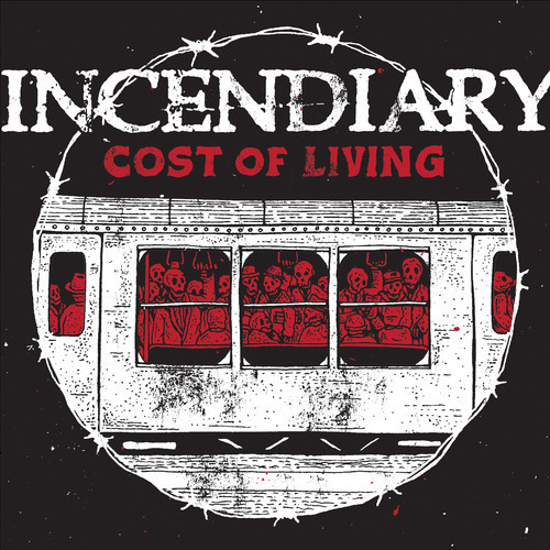 Incendiary – Cost Of Living