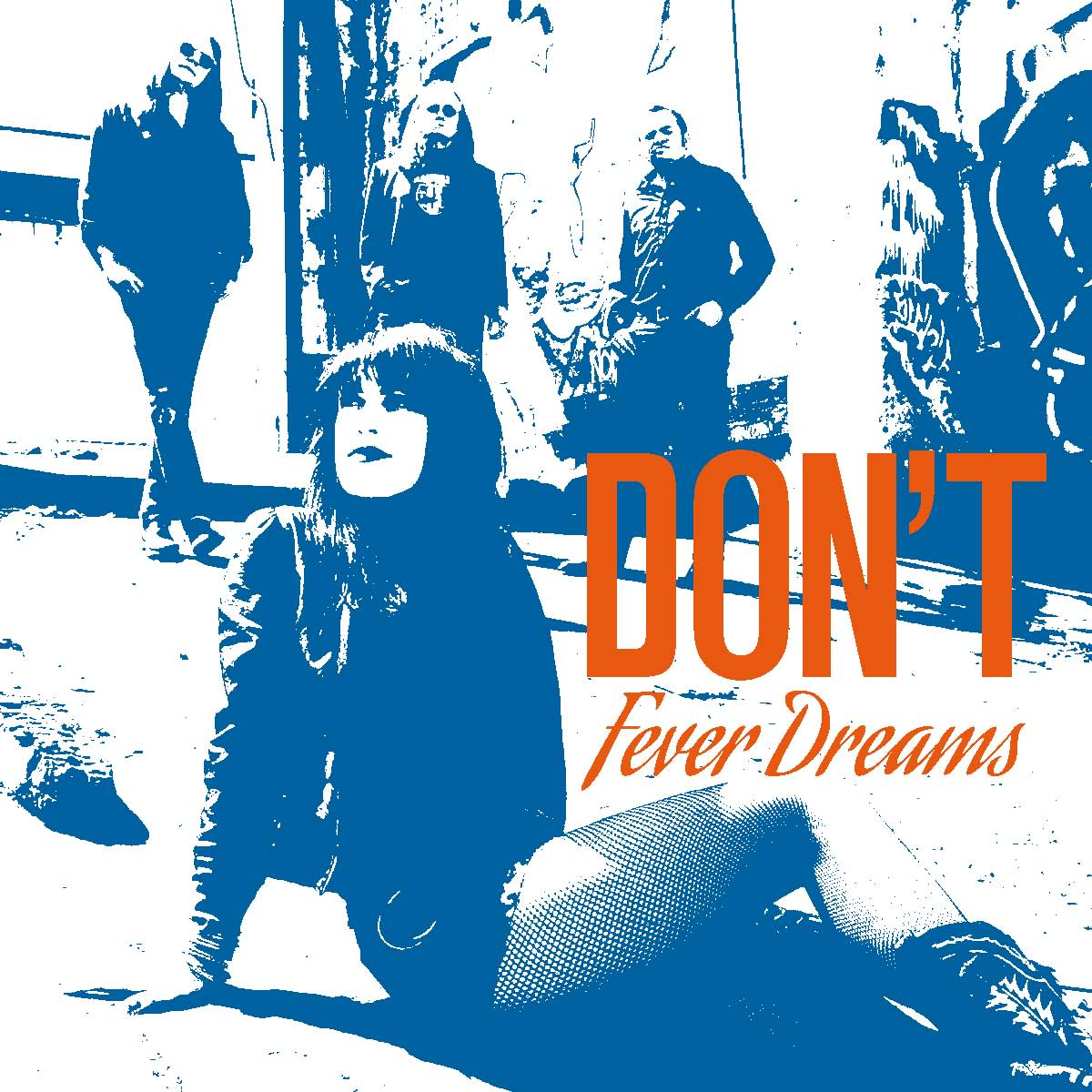 Don't – Fever dreams