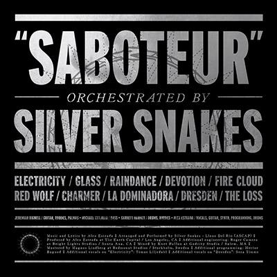 Silver Snakes – Saboteur