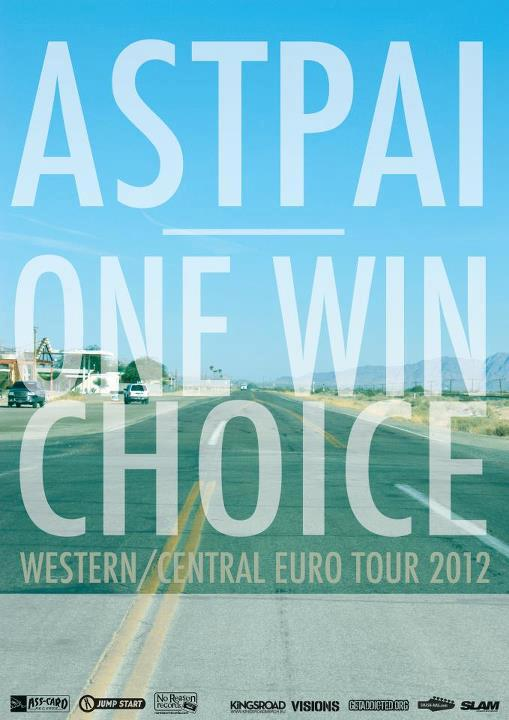 One Win Choice touring Europe with Astpai