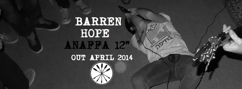 "Barren Hope ""Anaffa"" 12″ up for preorder"