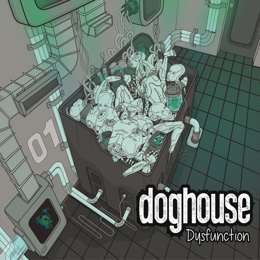 """Doghouse stream new EP """"Dysfunction"""""""