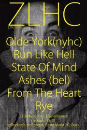 Olde York, Run Like Hell, State of Mind, Ashes, From The Heart, Rye @ Rockcafé De Pompe, Goes