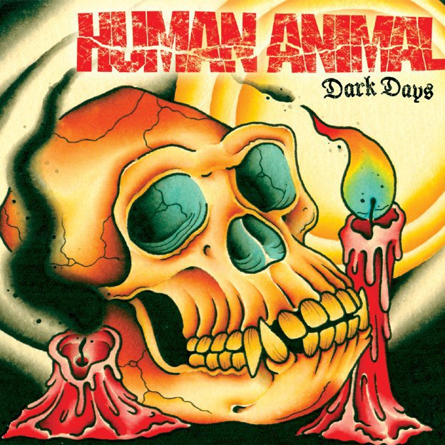 Human Animal – Dark Days MCD
