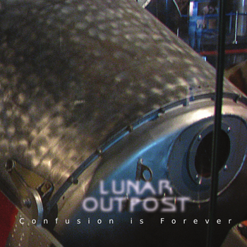 Lunar Outpost – Confusion Is Forever