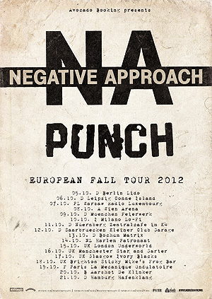 Negative Approach touring Europe with Punch