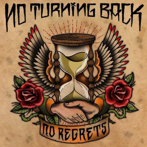 No Turning Back – No Regrets