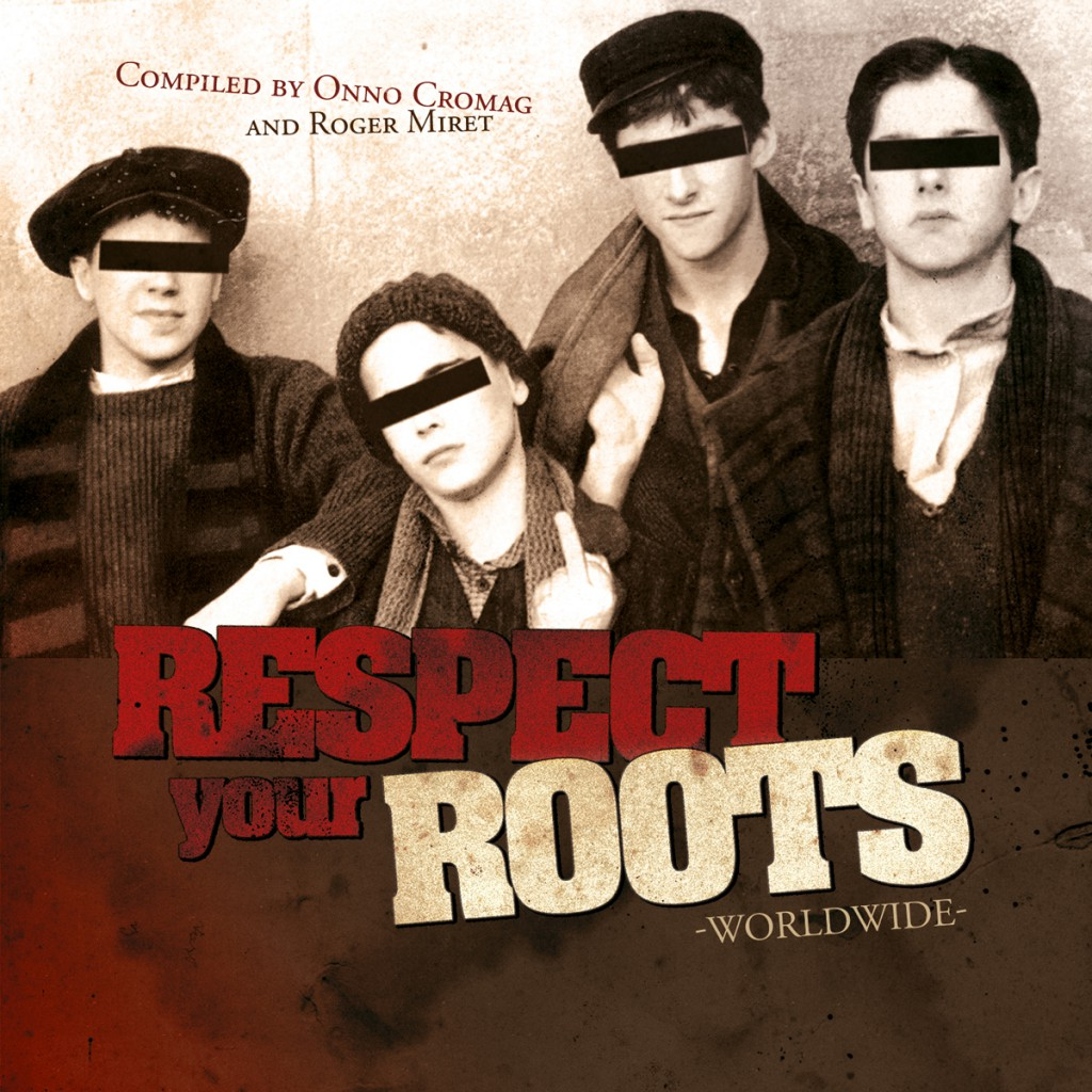 Various Artists – Respect Your Roots: Worldwide