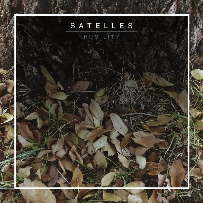 "Satelles streaming new track ""Humility"""