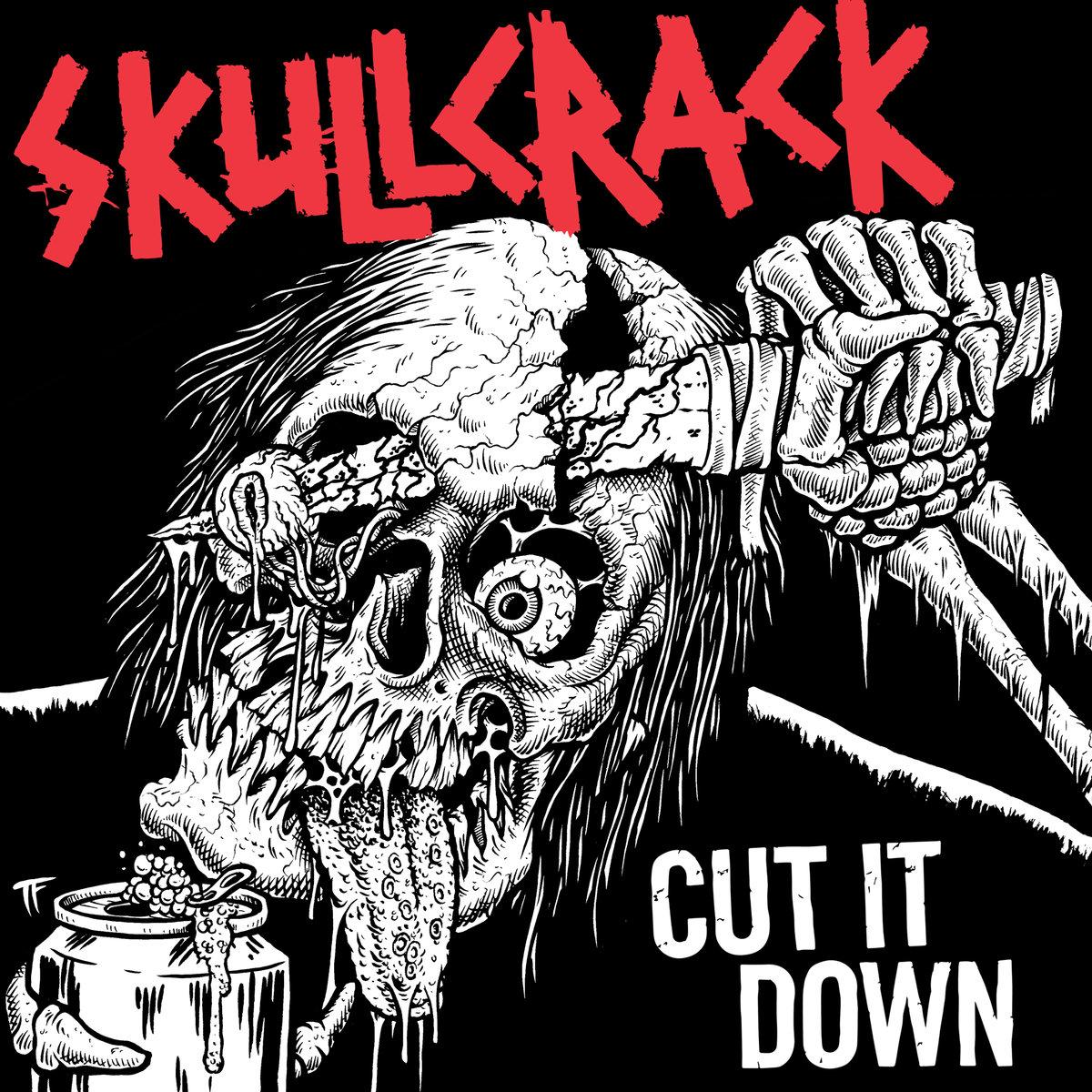 Skullcrack – Cut it down