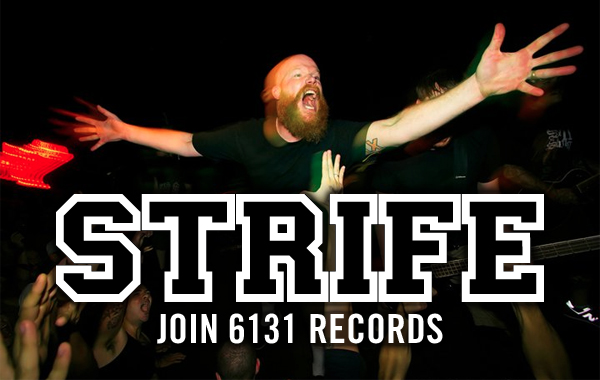 Strife signs with 6131 Records