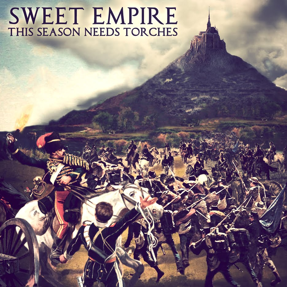 Sweet Empire – This Season Needs Torches