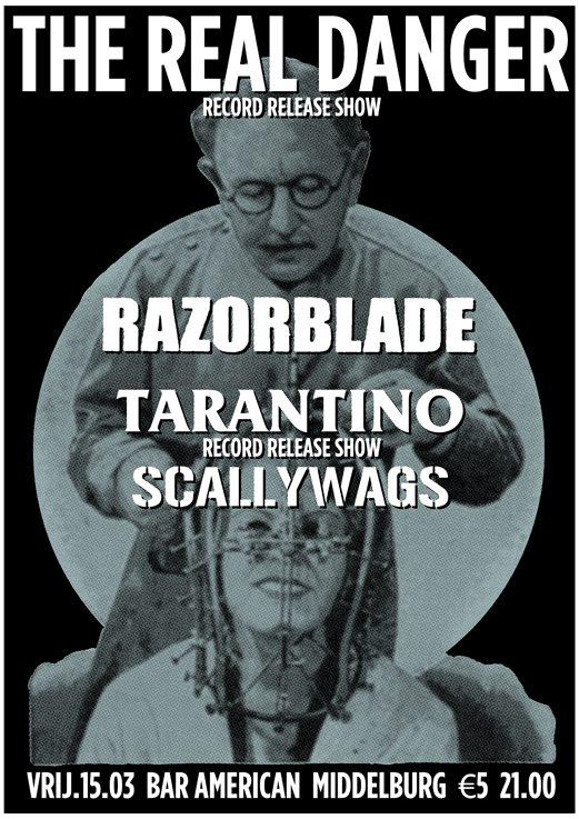 The Real Danger + Razorblade + Tarantino @ Bar American