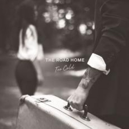 The Road Home – Too Cold