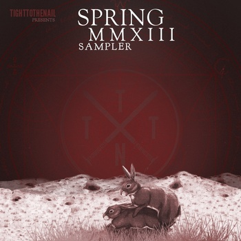 Free Tight To The Nail spring 2013 sampler available now