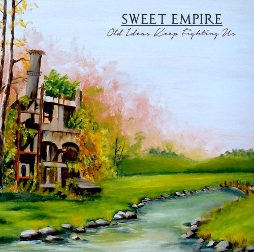 "Free Download/Videoclips +shows for Sweet Empire's ""Old Ideas Keep Fighting Us"""